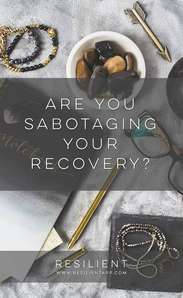I used to be realllllyyyyy negative. And when I was trying to recover from my depression, I didn't realize that I was doing certain things that were actually taking any progress I was making and causing me to slip back into the depression over and over again. Are you unknowingly sabotaging your recovery too?