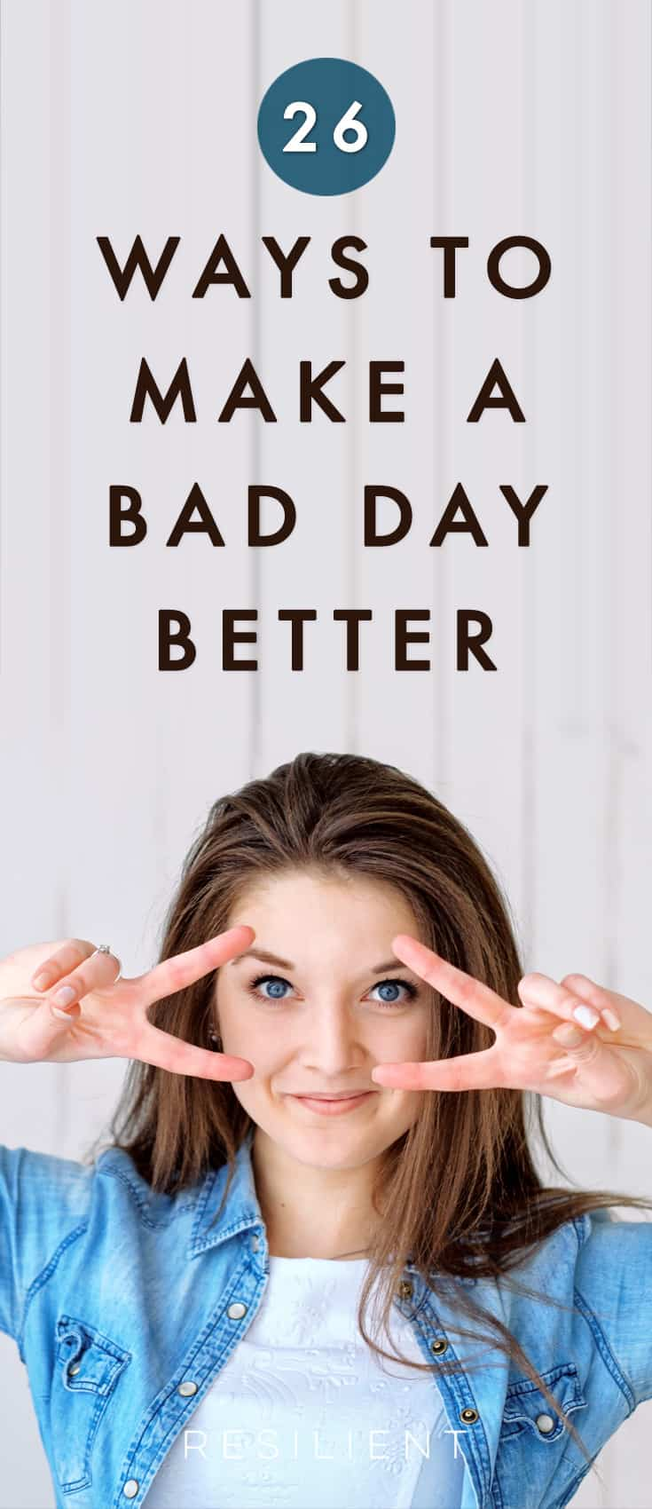 Sometimes we have bad days. In that case, just whip out this handy list of 26 things to do when you're having a bad day. It's like a bad day toolbox that you can take anywhere. :)