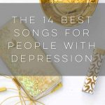 14 Best Songs for People with Depression