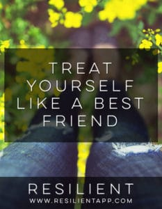 Treat Yourself Like a Best Friend