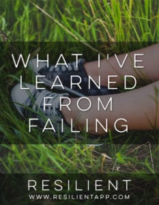 What I've Learned from Failing