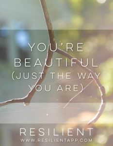 You're Beautiful (Just the Way You Are)