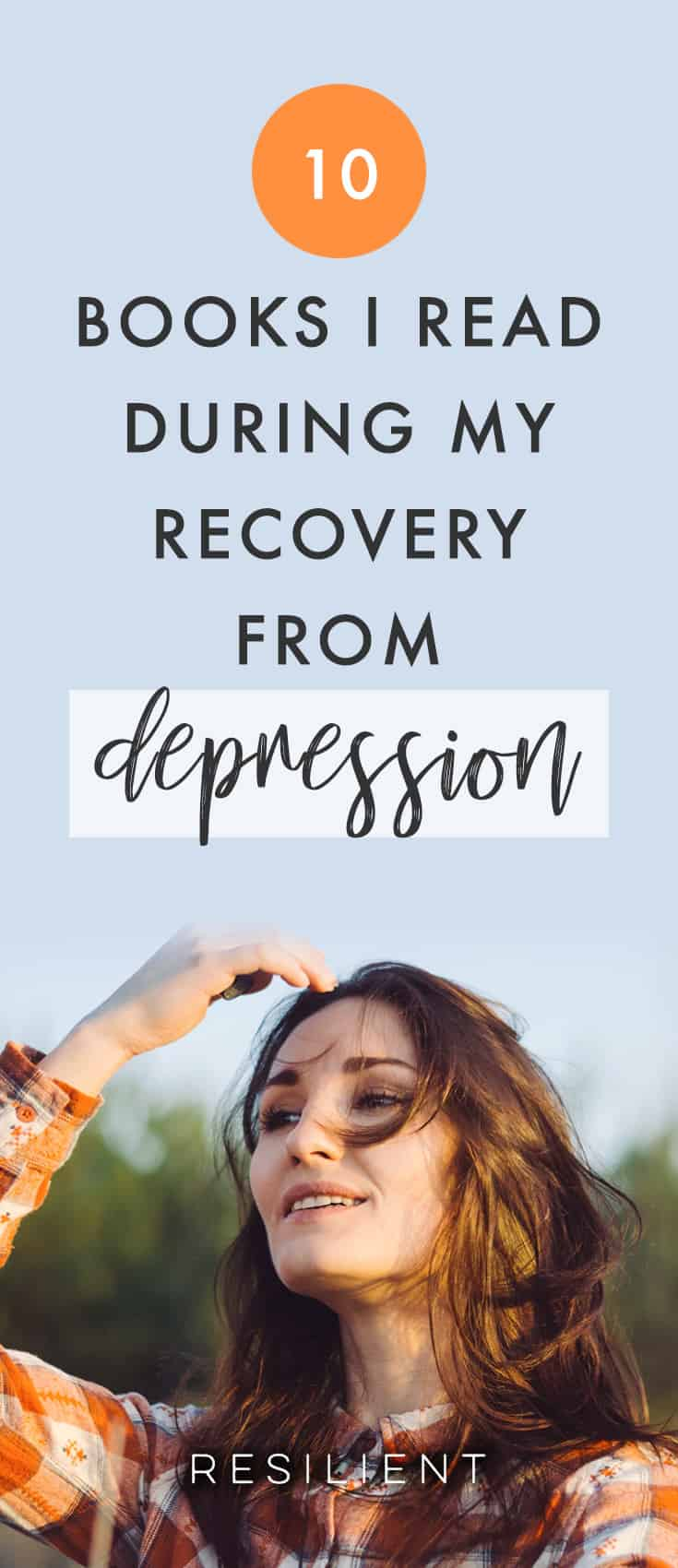 I was reading through old notes on Evernote the other day and I stumbled across a list of books I read during my recovery from depression.  By that I mean the time after coming home when I had nothing better to do with my time than actually get better, so that's what I did.  Here are 10 books I read during my recovery that I found to be helpful (there were more books, but I only included my favorites :)).