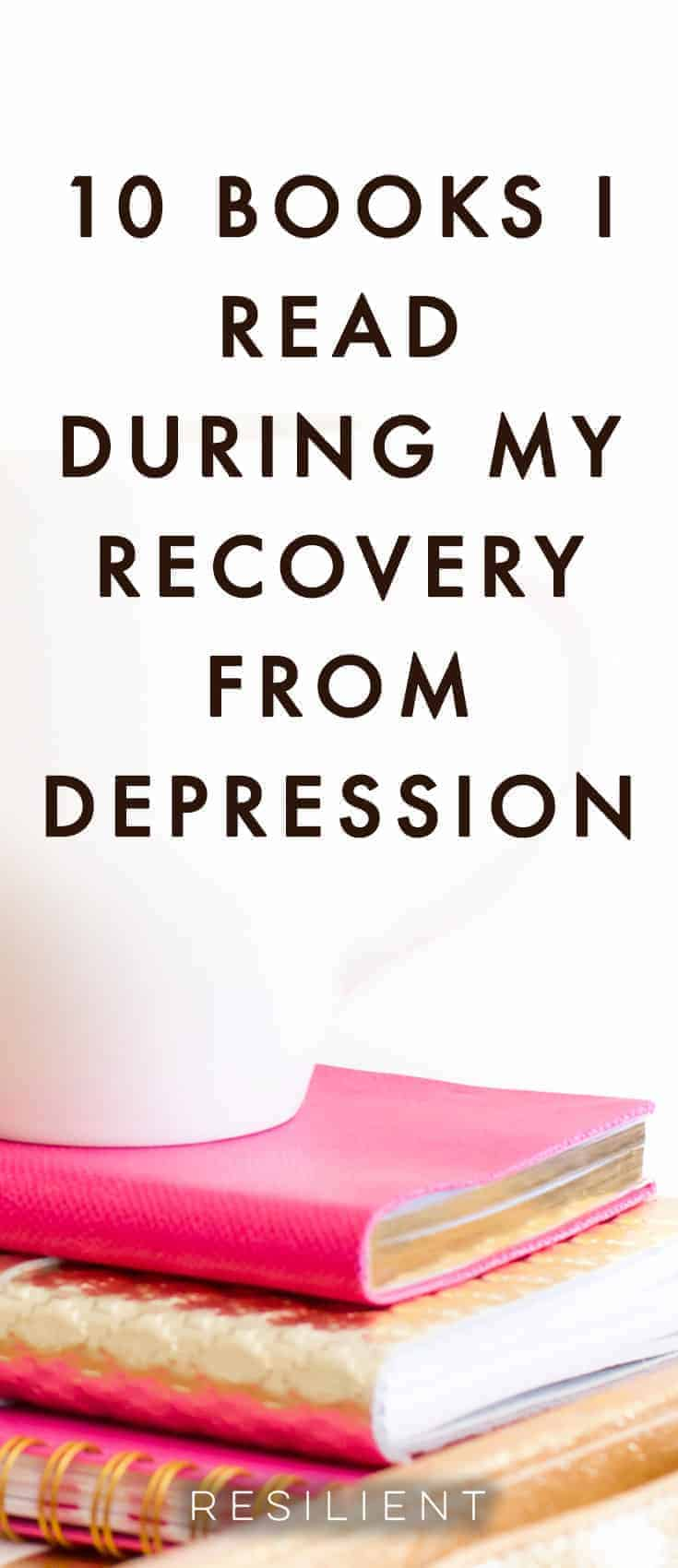 I was reading through old notes on Evernote the other day and I stumbled across a list of books I read during my recovery from depression. By that I mean the time after coming home when I had nothing better to do with my time than actually get better, so that's what I did. Here are 10 books I read during my recovery that I found to be helpful (there were more books, but I didn't include them if they weren't good :)).