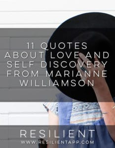 11 Quotes about Love and Self Discovery from Marianne Williamson