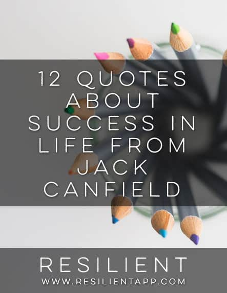 12 Quotes About Success in Life from Jack Canfield