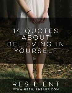 14 Quotes About Believing in Yourself