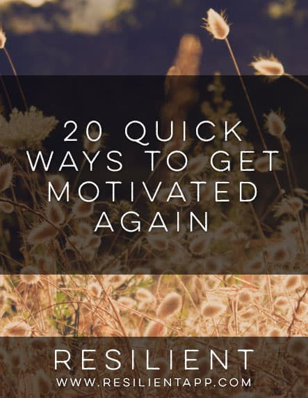 20 Quick Ways to Get Motivated Again
