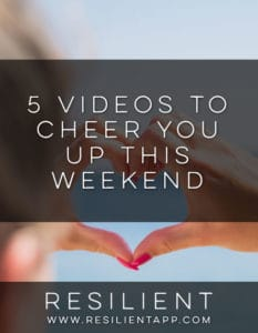 5 Videos to Cheer You Up This Weekend