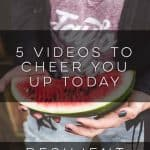 5 Videos to Cheer You Up Today