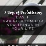 7 Days of Decluttering Your Life