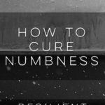 How to Cure Numbness
