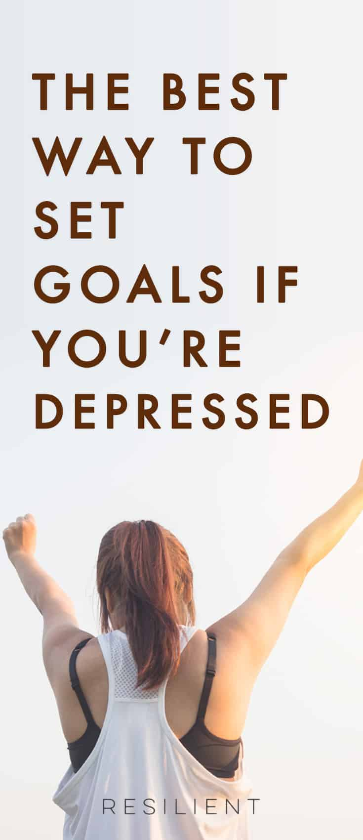 You Re So Pretty: How To Set Goals When You're Depressed