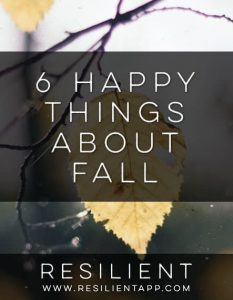 6 Happy Things About Fall