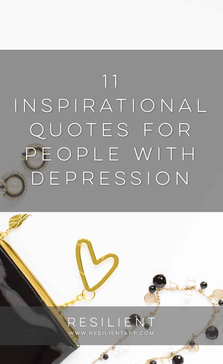 Inspirational Quotes For Depression 11 Inspirational Quotes For People With Depression
