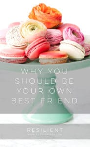 Why You Should Be Your Own Best Friend