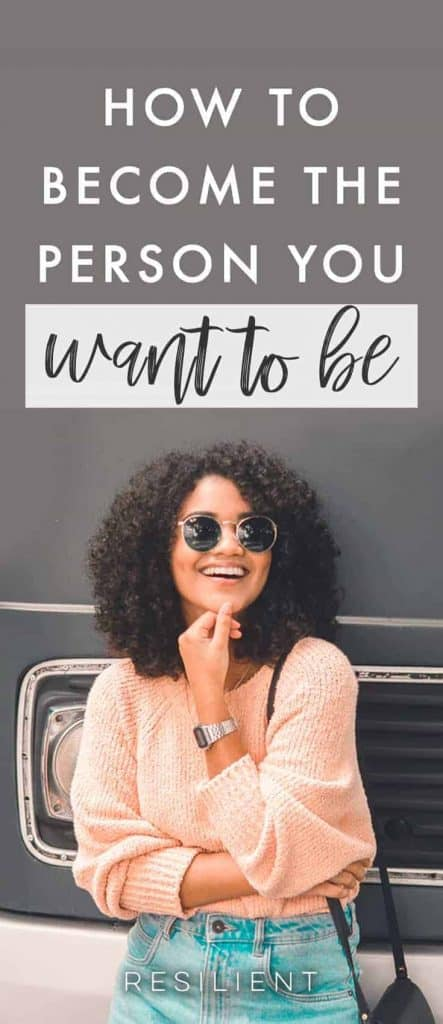 If you have a vision for the kind of person you'd like to be and you're not there yet, reaching that transformation all comes down to asking yourself one question when you make any choice in life.  Here's how to become the person you want to be.