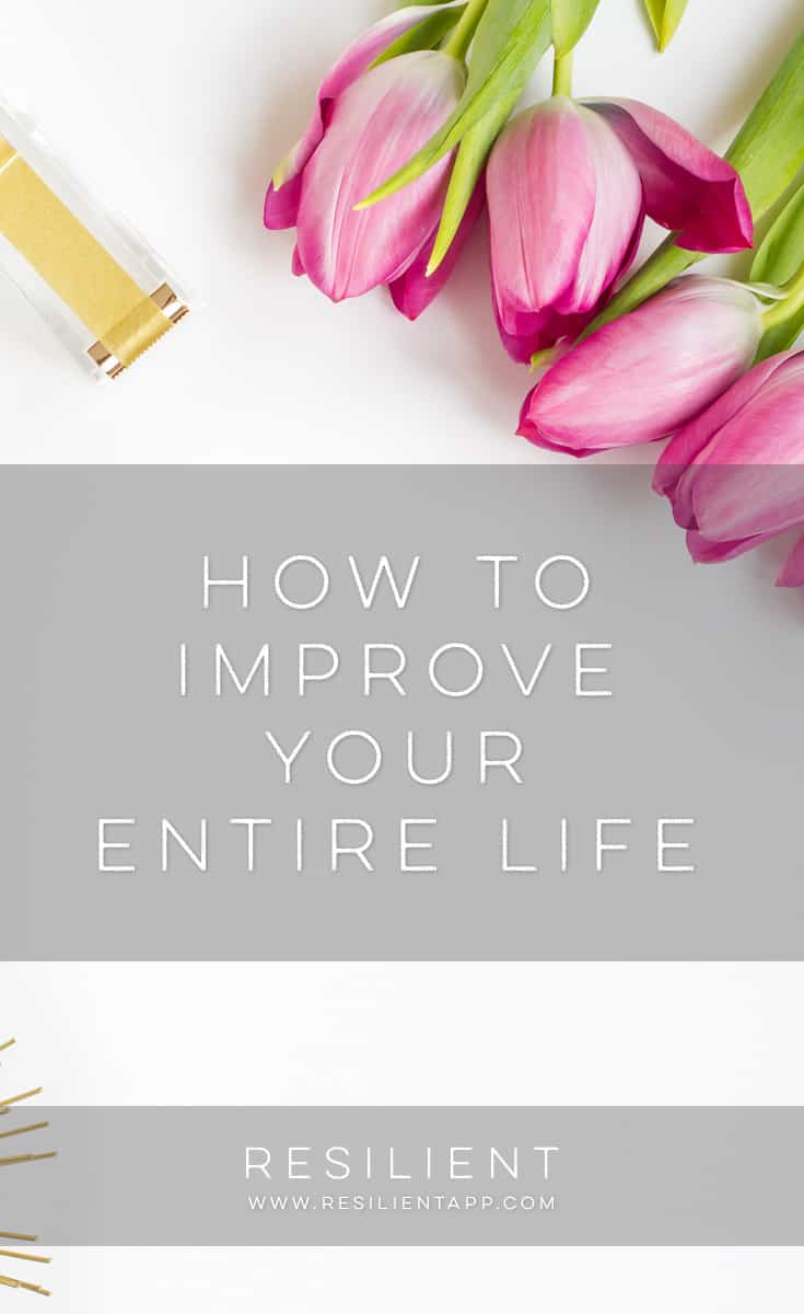 Here's a secret: improving your life is like learning languages. Once you learn one language, it's a lot easier to learn more because the fundamentals are the same. And once you improve one area of your life, it's a lot easier to improve every area of your life because you've already learned the fundamentals. Here's how to improve your entire life.