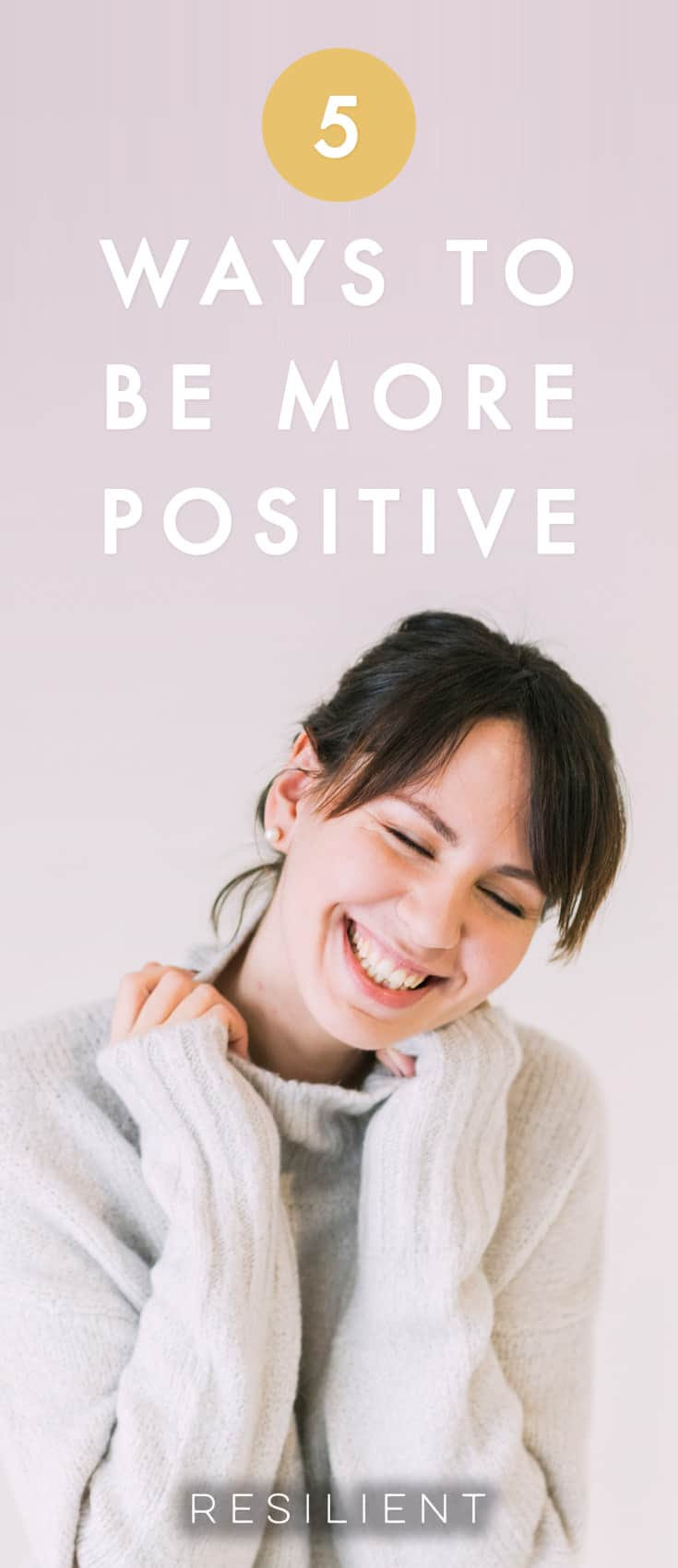 Being positive is easier than you think! With just a few small mindset changes, you can be happier and be more positive regardless of your current situation. Here are 5 ways to be more positive in your everyday life.