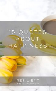 I love reading quotes because they can be very inspiring and can also make you think about things in a completely new way. Here are 15 quotes about happiness to inspire you on your journey toward a happier life. :)