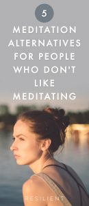 Meditation is scientifically proven to lower your stress and help make you happier, but it's not always easy to try to empty your mind for a long period of time. If you're having trouble with meditating, here are 5 meditation alternativesfor people who don't like to - or can't - meditate.