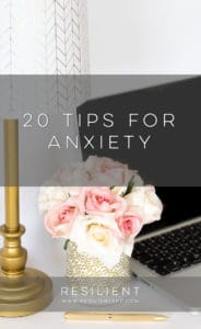 20 Tips for Anxiety