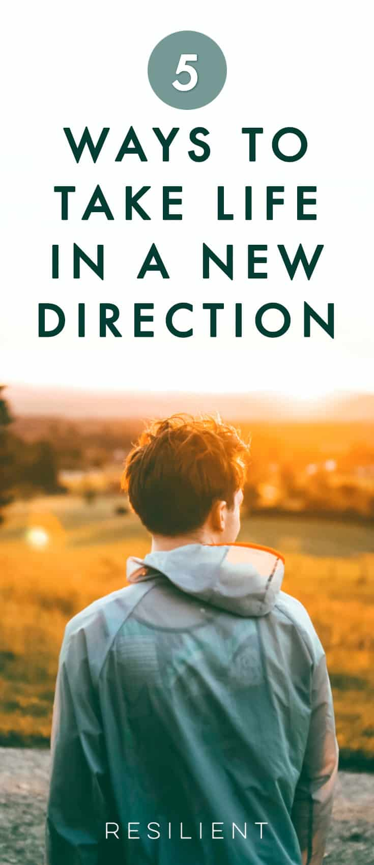 There comes a time in many people's lives when they feel stuck and unhappy. While they long for a more fulfilling path, they don't know how to take a new direction because existing obligations and habits intrude. Learn 5 ways to take life in a new direction.