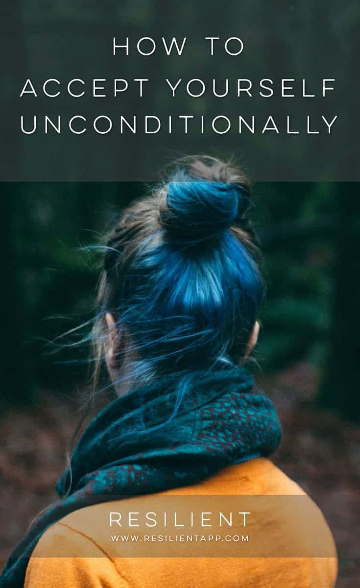 Many of us are familiar with the idea of loving our spouses, children, or parents unconditionally — and we might even try to practice that unconditional love, though imperfectly. Here's how to accept yourself unconditionally.