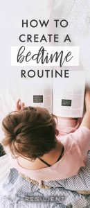 How to Create a Bedtime Routine