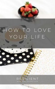 Although loving your life can sound like a pipe dream, it's actually easier than you think. Here's how to love your life.