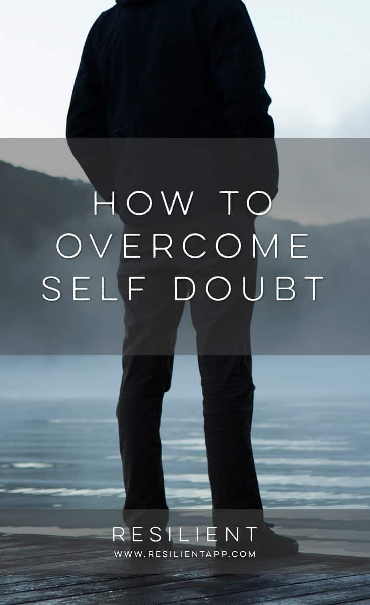 Self doubt is that nagging feeling of not being good enough that follows you around when you're trying to accomplish something close to you or meaningful. Here's how to overcome self doubt.