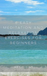 6 Easy Meditation and Relaxation Exercises for Beginners