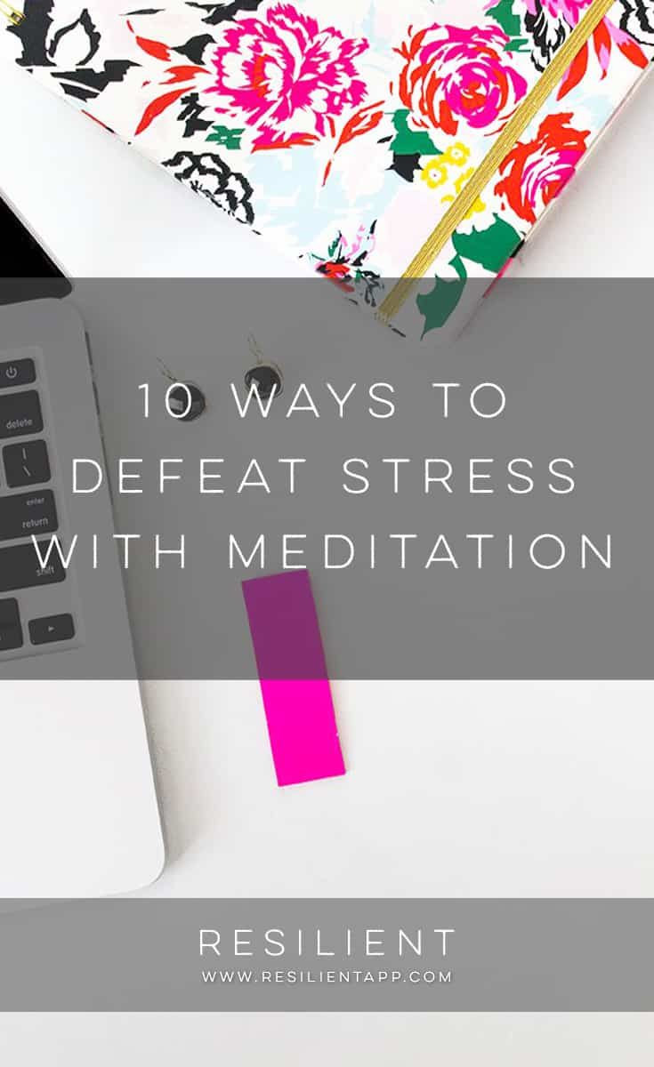 Stress is a massive contributor to ill health and insomnia. In addition, it can decrease people's enjoyment of life. It is not possible to avoid all stress as it will come your way now and then, despite your efforts to hold it at bay. However, there are at least ten ways to defeat stress with meditation when it knocks on your door.
