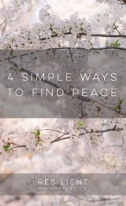 4 Simple Ways to Find Peace