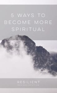 5 Ways to Become More Spiritual