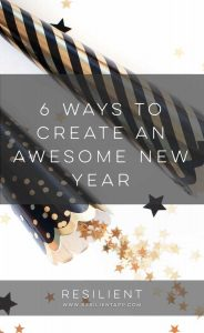 6 Ways to Create an Awesome New Year