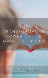 The Transformative Power of the Gratitude Habit