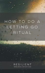 How to Do a Letting Go Ritual