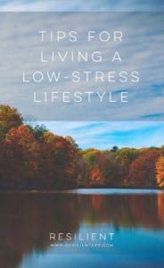 Tips for Living a Low-Stress Lifestyle