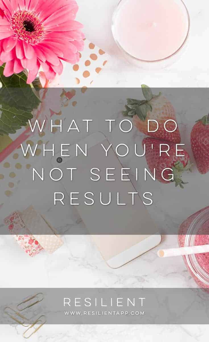 In the journey to finding happiness or finding yourself, it can be frustrating to feel like you're not getting anywhere and you're not seeing results from all the work you're putting in. Here's what to do when you're not seeing results.