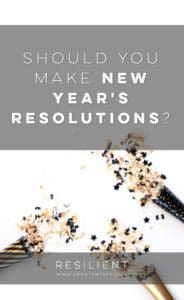 Should You Make New Year's Resolutions?