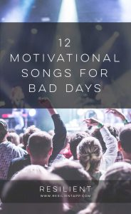 12 Motivational Songs for Bad Days
