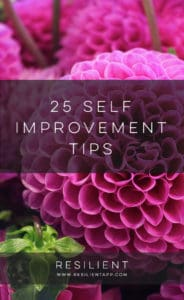 There are many different ways to improve yourself and make your life better. Here are 25 self improvement tips.