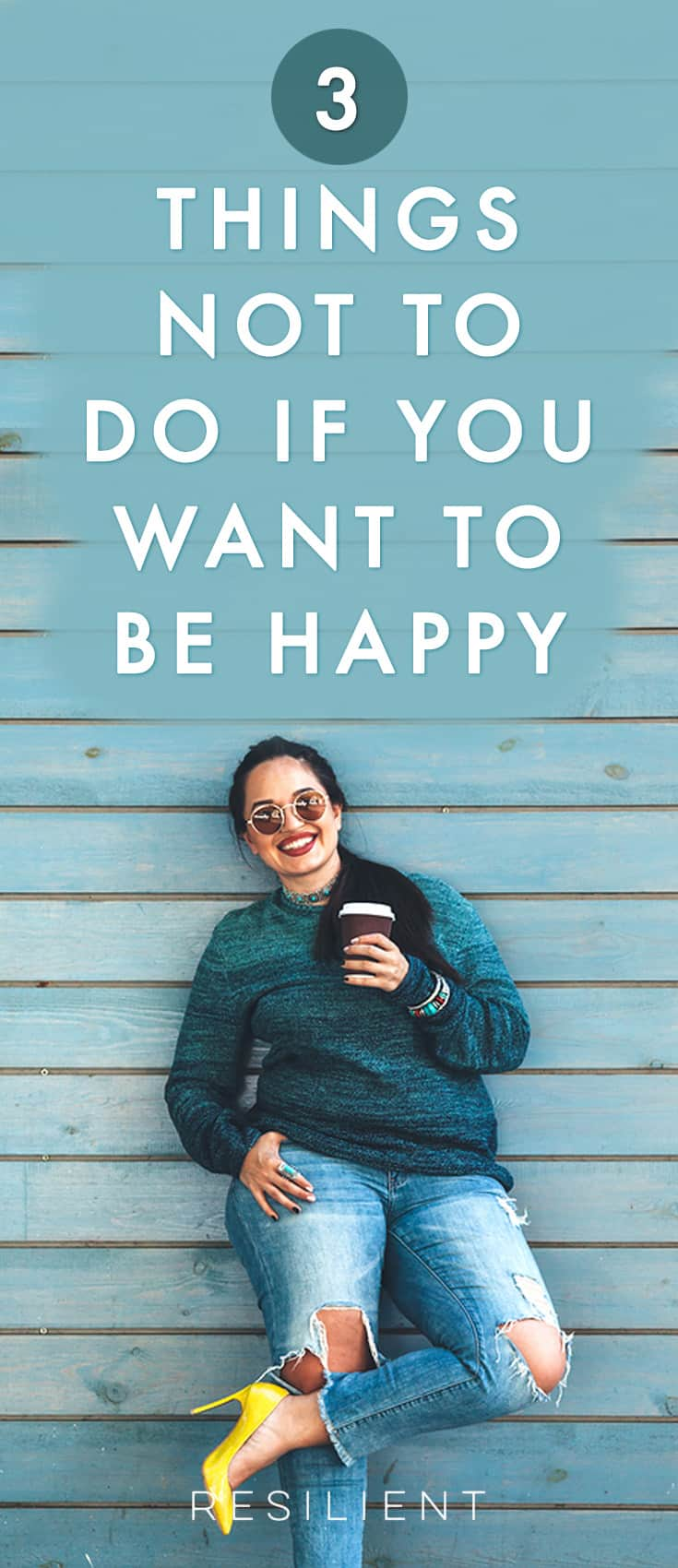 You want to be happy, who doesn't? However, you might engage in unhelpful behaviors that thwart your success. Whether you procrastinate, feed negative self-talk, or don't rest your mind, you lower your potential to create happiness.  Here are 3 things not to do if you want to be happy.