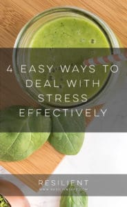 4 Easy Ways to Deal with Stress Effectively