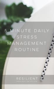 5 Minute Daily Stress Management Routine