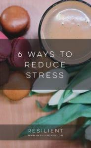 6 Ways to Reduce Stress