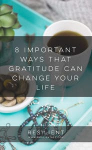 8 Important Ways That Gratitude Can Change Your Life