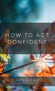 How to Act Confident