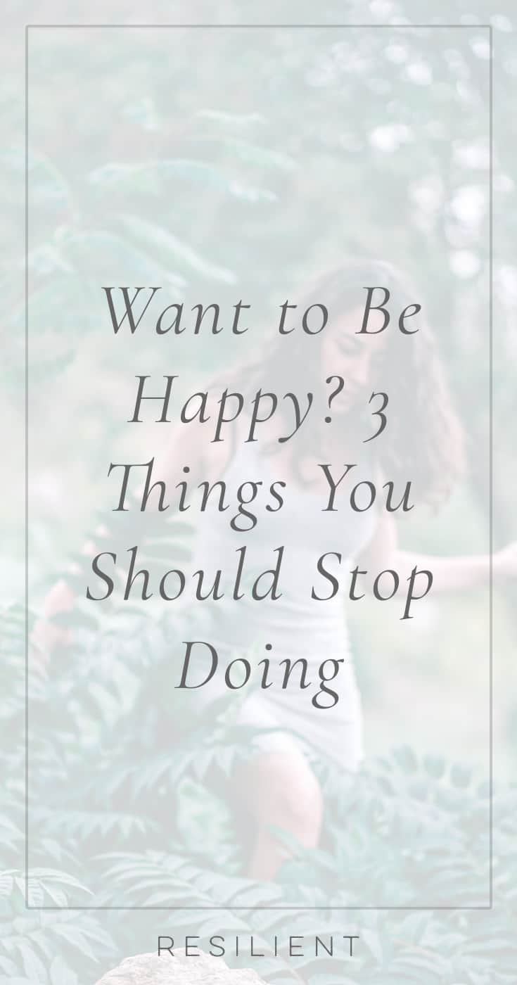 You want to be happy, who doesn't? However, you might engage in unhelpful behaviors that thwart your success. Whether you procrastinate, feed negative self-talk, or don't rest your mind, you lower your potential to create happiness. Want to be happy? 3 things you should stop doing.